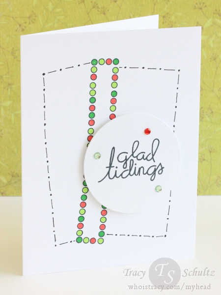 Glad Tidings by Tracy Schultz